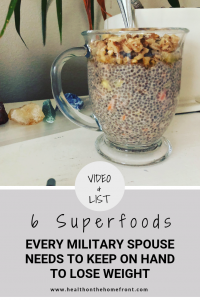 6 Superfoods Every Military Spouse Needs to Keep on Hand to Lose Weight