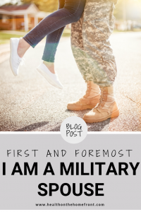 I am a Military Spouse